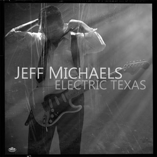 Jeff Michaels - Electric Texas