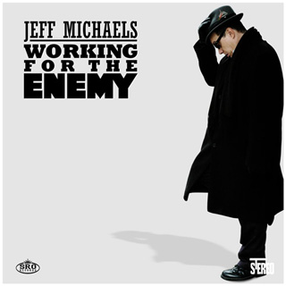 Jeff Michaels - Working For The Enemy