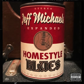 Jeff Michaels - Homestyle Blues